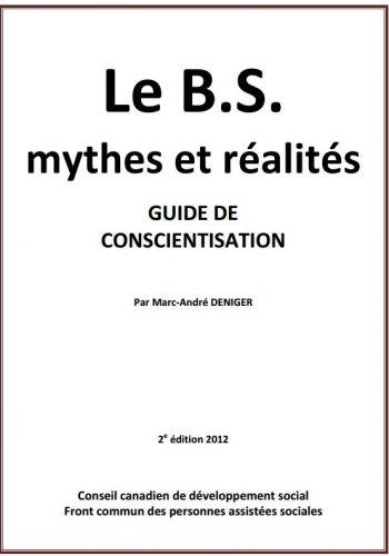 Le B.S., Mythes et réalités