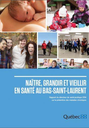 Naître, grandir et vieillir en santé au Bas-Saint-Laurent