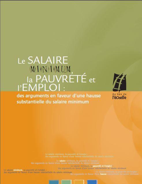 Le salaire minimum, la pauvreté et l'emploi: des arguments en faveur d'une hausse substantielle du salaire minimum