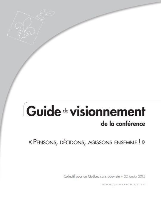 Guide de visionnement collectif de la conférence «Pensons, décidons, agissons ensemble!»