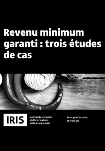 Revenu minimum garanti : trois études de cas
