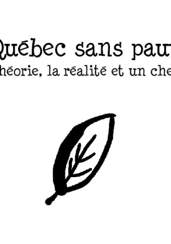 Présentation Powerpoint:«Un Québec sans pauvreté : la théorie, la réalité et un chemin»