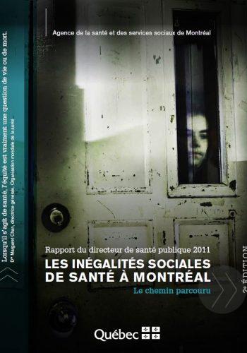 Les inégalités sociales de santé à Montréal: le chemin parcouru
