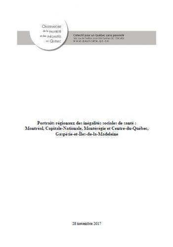 Portraits régionaux des inégalités sociales de santé: Montréal, Capitale-Nationale, Montérégie-Centre-du-Québec, Gaspésie-et-Îles-de-la-Madeleine